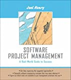 Software Project Management: A Real-World Guide to Success: International Edition (Pie)