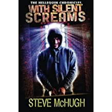 With Silent Screams (The Hellequin Chronicles) by Steve McHugh (2014-02-18)