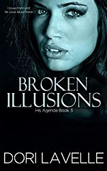 Broken Illusions (His Agenda 3): A Disturbing Psychological Thriller