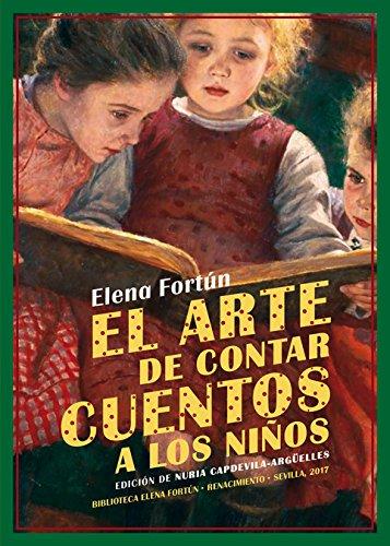El arte de contar cuentos a los niños por Elena Fortún