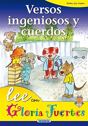 Versos Ingeniosos Y Cuerdos. Lee Con. (Lee Con Gloria Fuertes) por Gloria Fuertes