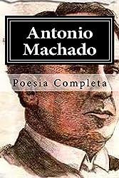 Antonio Machado: Poesia Completa
