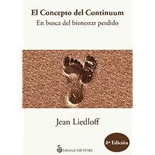El concepto del continuum: en busca del bienestar perdido