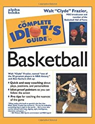 The Complete Idiot's Guide to Basketball by Frazier Walt (1998-09-02)