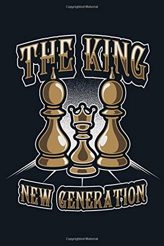 The King: Love Chess Playing Strategy Board Game Club Daily Writing Notebook Journal