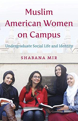 Muslim American Women on Campus: Undergraduate Social Life and Identity (Muslim American Youth)
