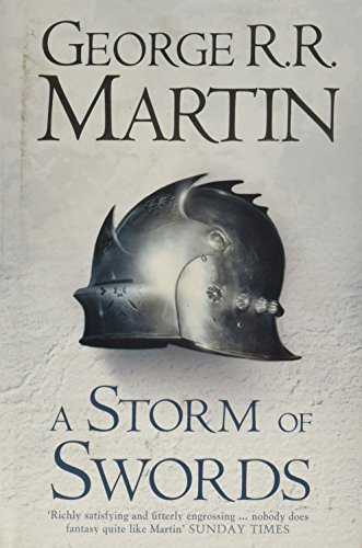 A Storm of Swords: Book 3 of A Song of Ice and Fire - George R. R. Martin