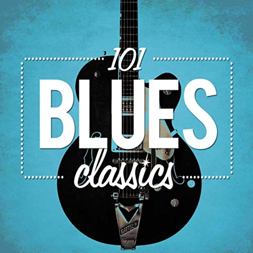 101 Blues Classics