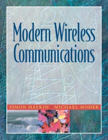 Modern Wireless Communications by Simon O. Haykin (2004-03-04)