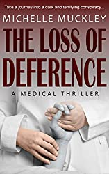 The Loss of Deference: A Medical Thriller (English Edition)