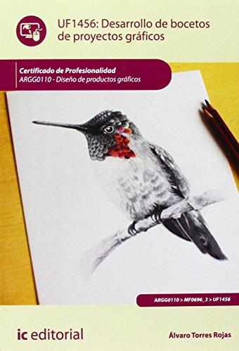 Portada del libro Desarrollo de bocetos de proyectos gráficos. argg0110 - diseño de productos gráficos de Álvaro Torres Rojas (29 may 2014) Tapa blanda