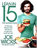 Lean in 15 - The Sustain Plan: 15 Minute Meals and Workouts to Get You Lean for Life (Paperback)