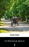 Le Docteur Pascal - Format Kindle - 9788381769549 - 3,49 €