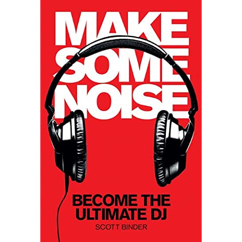 Binder Scott Make Some Noise Become the Ultimate GJ Bk/DVD (Music Pro Guides)