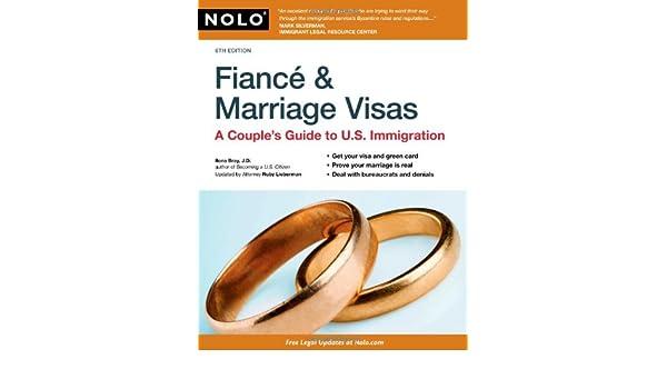 Buy Fiance & Marriage Visas: A Couple's Guide to U S