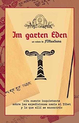 Im garten Eden: Un relato inquietante sobre las expediciones
