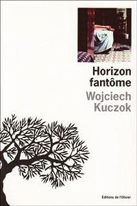 "Afficher ""Horizon fantôme"""