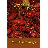 Recipes and Anecdotes from the Louisiana Things Kitchen (English Edition)