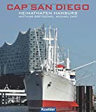 CAP SAN DIEGO - Heimathafen Hamburg - Matthias Gretzschel, Michael Zapf