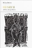 Henry II (Penguin Monarchs): A Prince Among Princes