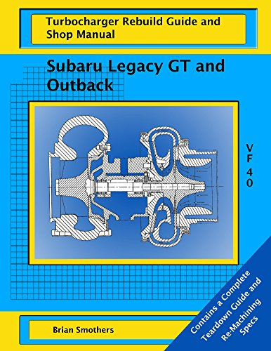 subaru-legacy-gt-and-outback-vf-40-turbo-rebuild-guide-and-shop-manual-english-edition