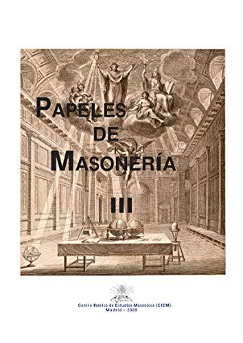 Papeles de Masonería III