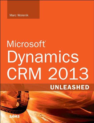 Microsoft Dynamics CRM 2013 Unleashed (English Edition)
