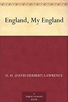 England, My England by [Lawrence, D. H. (David Herbert)]