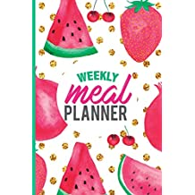 Meal Planner: Plan Your Meals Weekly (52 Week Food Planner, Journal, Diary, Log, Calendar, Grocery List) Track, Prep and Planning