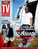 TV MAGAZINE LA NOUVELLE REPUBLIQUE [No 1225] du 24/07/2010 - HARRY ROSELMACK / SON COMBAT POUR L'NFO - CELINE BOSQUET LA COMPAGNE DE PATRICK BRUEL SUR M6