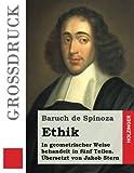 Ethik (Großdruck): In geometrischer Weise behandelt in fünf Teilen