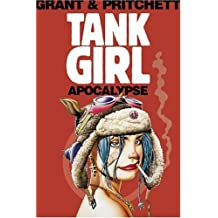 Tank Girl: Apocalypse (Remastered Edition) (Tank Girl (Unnumbered))