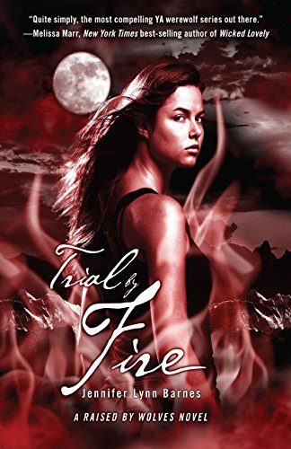 Trial by Fire (Raised by Wolves Book 2) (English Edition)
