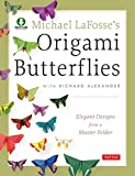 Image de Michael LaFosse's Origami Butterflies: Elegant Designs from a Master Folder [Ful