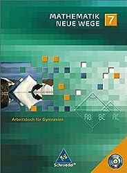 Mathematik Neue Wege SI - Ausgabe 2007 für Nordrhein-Westfalen und Schleswig-Holstein: Arbeitsbuch 7 mit CD-ROM: passend zum Kernlehrplan G8 2007