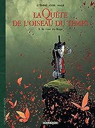 La Quête de l'Oiseau du Temps - Avant la Quête, tome 3 : La  Voie du Rige