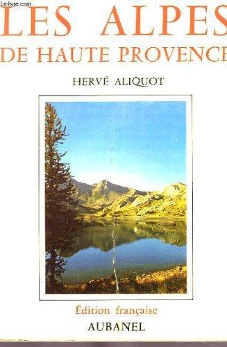 Les Alpes de Haute-Provence (Les Guides du Sud)