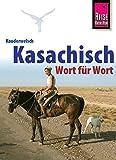 Kauderwelsch, Kasachisch Wort für Wort - Thomas Höhmann
