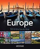 Europe - 50 itinéraires de rêve...