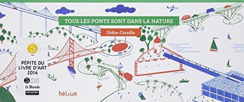 Tous les ponts sont dans la nature par Didier Cornille