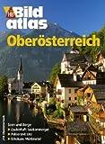 HB Bildatlas Oberösterreich - Eva Bakos