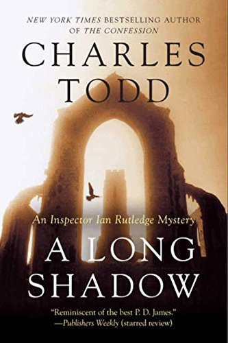A Long Shadow: An Inspector Ian Rutledge Mystery (Inspector Ian Rutledge Mysteries, Band 8)