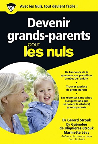Devenir grands-parents pour les Nuls poche