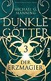 'Der Erzmagier: Dunkle Götter 3' von Michael Manning