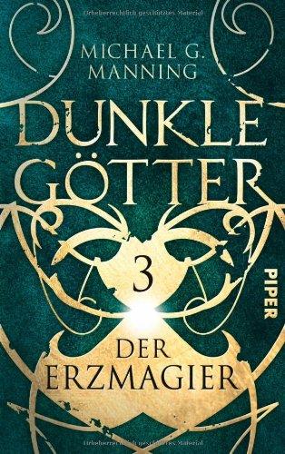 Buchseite und Rezensionen zu 'Der Erzmagier: Dunkle Götter 3' von Michael Manning