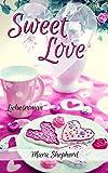 Sweet Love: Die Liebe der Millionärsbrüder