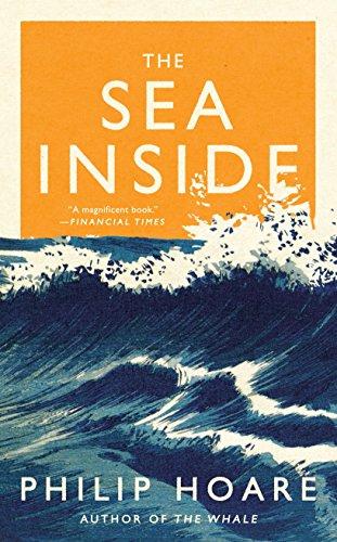 The Sea Inside por Philip Hoare