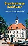 Brandenburgs Rathäuser (Sonstiges) - Gudrun Küsel