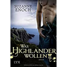 Was Highlander wollen (Scandalous Highlanders, Band 3)