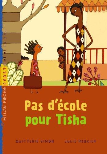 Pas d'école pour Tisha